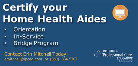 Certify your Home Health Aides